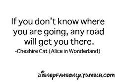 Alice In Wonderland Cheshire Cat disney quote disneyfansonly ...