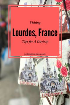 How to do a Lourdes Pilgrimage in a day