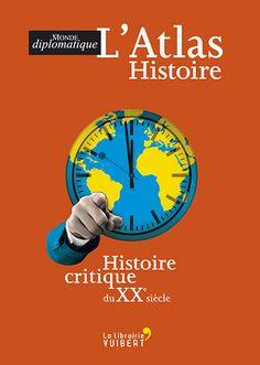 Boris Séméniako - Illustration de couverture de l'atlas Histoire critique du XXe siècle, Le Monde diplomatique 2011, éditions Vuibert