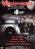 Mobster Movies: The Chase/Crime, Inc./Shoot to Kill/Woman on the Run [DVD]