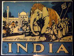 India - Souvenir of Wembley 1924 (British Empire Exhibition) | Flickr - Photo Sharing!