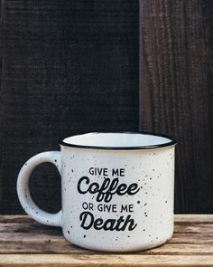 Give Me Coffee or Give Me Death Campfire Mug - White
