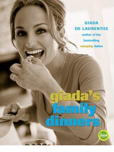 Giada's Family Dinners by Giada De Laurentiis. (Powell's Books Staff Pick)