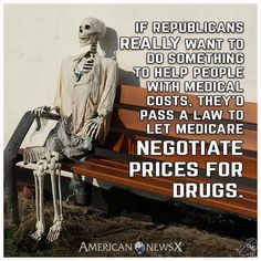 """Republicans don't really want to do anything to help """"people"""";Big Pharma is another thing.."""