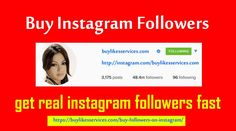 get real instagram followers fast #getrealinstagramfollowersfast #buylikesservices #buyinstagramfollowers #instagramview #followers