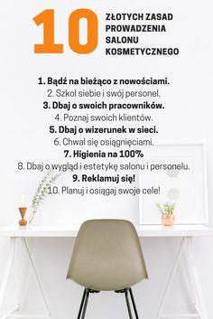 10 Złotych Zasad Prowadzenia Salonu Kosmetycznego.  #management #beautysalon #beautymarketing