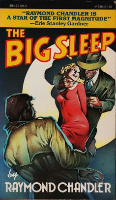 """The Big Sleep"" by Raymond Chandler. Vintage Books 1976. I have this edition, among others."
