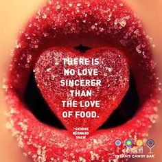 """There is no love sincerer than the love of food."" - George Shaw #love #quote"