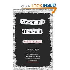 Booktopia has Newspaper Blackout by Austin Kleon. Buy a discounted Paperback of Newspaper Blackout online from Australia's leading online bookstore. Teaching Poetry, Teaching Writing, Teaching Tools, Teaching English, Writing Prompts, Writing Strategies, Writing Ideas, Teaching Ideas, Austin Kleon