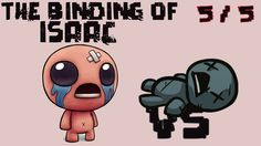 The Binding of Isaac #025 [5 / 5] - Blue Baby! So we meet again!!