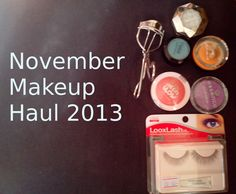November Makeup Haul 2013 http://youtu.be/Amv5LIJuSYo