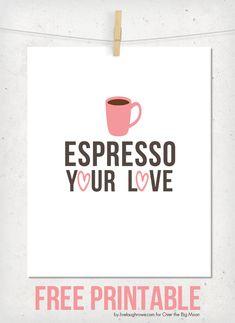 Espresso Your Love Valentine Printable | Over the Big Moon