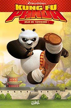 Kung Fu Panda T02 : Jour de tonnerre (French Edition)