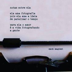 """""""Boa noite, fotografia é arte até a vida pratica.  #notassobreela  #zackmagiezi"""""""