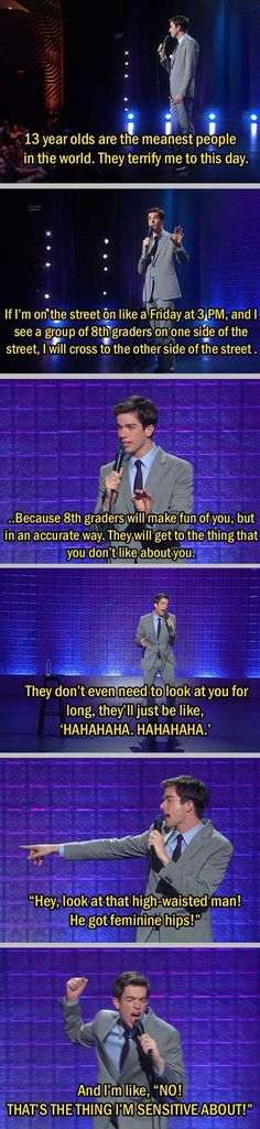 John Mulaney tells you why you should avoid 8th graders. On point.