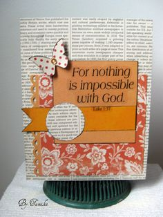For nothing is impossible with God, - Scrapbook.com....I really love this layout