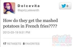Tweet Fail: Mashed Potatoes In French Fries? - NoWayGirl