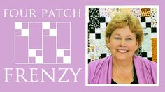 The Four Patch Frenzy Quilt: Easy Quilting Tutorial with Jenny Doan of M...
