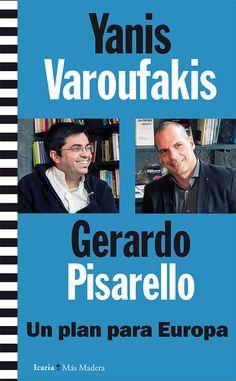Un plan para Europa / Gerardo Pisarello y Yanis Varoufakis. | Novedades de la Biblioteca de Turismo y Finanzas | Scoop.it