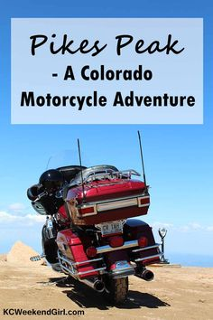 Pikes Peak . . . a great motorcycle destination! www.kcweekendgirl.com #motorcycletrips #colorado