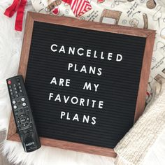 Cancelled Plans Are My Favorite Plans - Happily Ever Ashley Rogers @theashleygillen insta cred: @ashleygillen