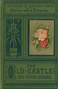 The Old Castle and Other Stories 1881 Anonymous