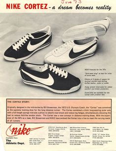 nike cortez ad 1972 // have worn a lot of running shoes. Zapatos Nike Cortez, Nike Cortez Shoes, Nike Shoes, Sneakers Nike, Vintage Sneakers, Classic Sneakers, Vintage Shoes, Nike Outfits, Fitness Outfits