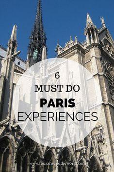 5 Must DO Paris Experiences for short stays.
