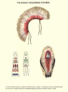 The roach headdress for Wampanoag men - http://www.rootsweb.ancestry.com/~mosmd/roachheadress.jpg
