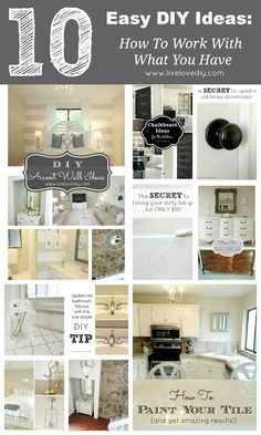 Top 10 Easy DIY Ideas: How to work with what you have!