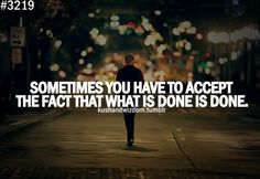 Sometimes you have.....