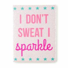 I Don't Sweat I Sparkle Glitter Wall Canvas