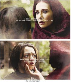 Arya and Melisandre - this was sad. Wonder who's eyes she's talking about. Green must be one of the Lannisters?