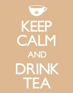 Keep Calm and Drink Tea - plakat