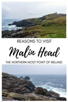 Reasons to Visit Malin Head, Ireland's Northernmost Point   Ireland   Donegal County #irelandtravel