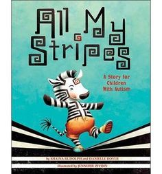 "All My Stripes : A Story for Children With ""Nobody gets me, Mama!"" In All My Stripes, Zane the zebra feels different from the rest of his classmates. He worries that all they notice about him is his ""autism stripe"". With the help of his Mama, Zane comes Autism Sensory, Autism Activities, Autism Resources, Book Activities, Sorting Activities, Learning Resources, Classroom Activities, Autism Books, Notes To Parents"
