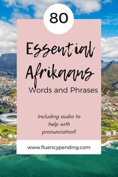 Learn Afrikaans with more than 80 essential Afrikaans words and phrases. Includes audio to help you with proper pronunciation. Language Study, Learn A New Language, Second Language, Teaching Tips, Learning Resources, Career Quotes, Success Quotes, Best Language Learning Apps, Afrikaans Language