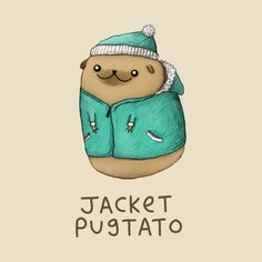 Check out this awesome 'Jacket+Pugtato' design on @TeePublic!