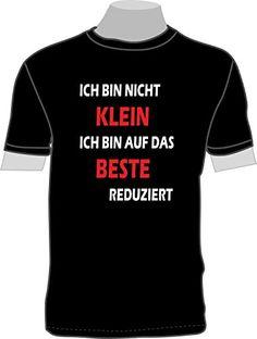 Ich bin nicht klein, ich bin auf das Beste redziert. ShirtShop-Saar http://www.amazon.de/dp/B00ZXMVE46/ref=cm_sw_r_pi_dp_X2U7vb190V9QD