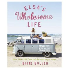 Booktopia has Elsa's Wholesome Life, Eat Less from a Box and More from the Earth by Ellie Bullen. Buy a discounted Paperback of Elsa's Wholesome Life online from Australia's leading online bookstore. Plant Based Eating, Plant Based Diet, Plant Based Recipes, Elsa, Pan Macmillan, How To Eat Less, Good Fats, Delicious Vegan Recipes, Yummy Food
