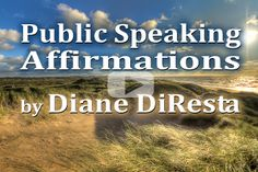 Change Your Words To Change Your Mind: Public Speaking Affirmations by Diane DiResta  http://www.diresta.com/change-your-words-to-change-your-mind-public-speaking-affirmations/  #PublicSpeaking