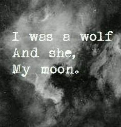 wolf, moon, and love afbeelding Wolf Quotes, Me Quotes, Devil Quotes, Qoutes, Quotations, You Are My Moon, Wolf Love, Bad Wolf, Emotion