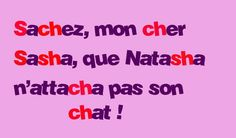 Natasha et son chat Ap French, Learn French, Tongue Twisters, French Walls, French Classroom, French Language, Learning, Tornados, France