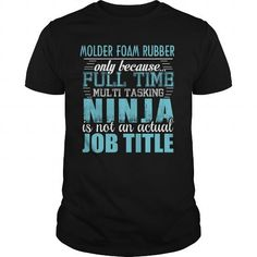 MOLDER FOAM RUBBER Ninja T-shirt #jobs #tshirts #FOAM #gift #ideas #Popular #Everything #Videos #Shop #Animals #pets #Architecture #Art #Cars #motorcycles #Celebrities #DIY #crafts #Design #Education #Entertainment #Food #drink #Gardening #Geek #Hair #beauty #Health #fitness #History #Holidays #events #Home decor #Humor #Illustrations #posters #Kids #parenting #Men #Outdoors #Photography #Products #Quotes #Science #nature #Sports #Tattoos #Technology #Travel #Weddings #Women