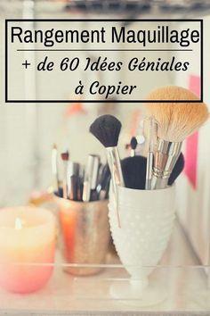 Rangement Maquillage : + de 60 Idées Géniales à Copier - макияж - Diy Makeup Organizer, Makeup Storage Organization, Diy Storage, Organization Ideas, Storage Ideas, Organizing, Make Up Palette, Skin Makeup, Makeup Brushes