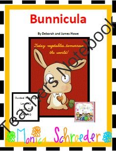 Bunnicula: A Novel Study from The Schroeder Page on TeachersNotebook.com -  (40 pages)