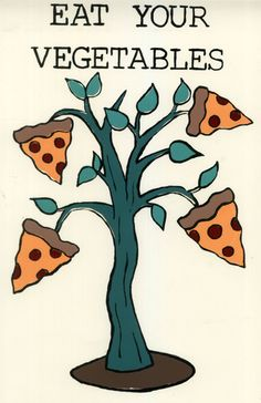 """Eat your vegetables"" pizza tree Pizza Kunst, Pizza Tree, Comida Pizza, Pizza Quotes, Pizza Joint, Berlin, I Love Pizza, Pizza Party, My True Love"