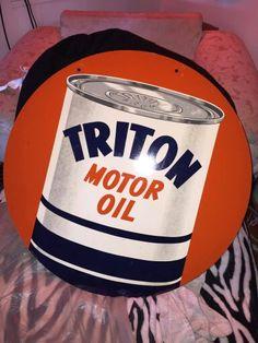 Triton Motor Oil Sign