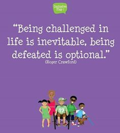 Learn from your challenges & grow! #DifferentNotLess #Disabilities