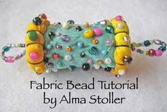 Tutorial: how to make fabric beads by Alma Stoller # tutorials, # beads, # jewelry, # fabric beads,